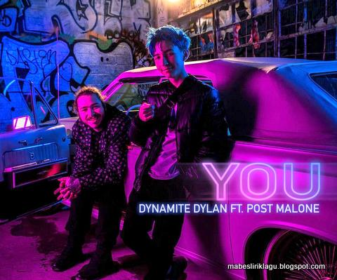 Dynamite Dylan ft. Post Malone - You
