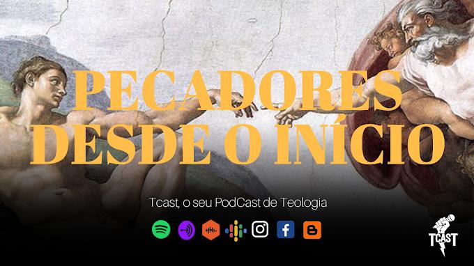 PECADORES DESDE O INÍCIO #010