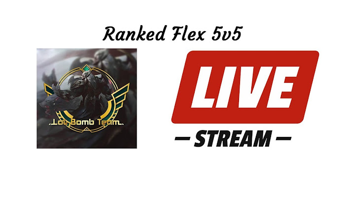 Ranked Flex 5v5 - BoMb TeaM - Live Stream - League of Legends