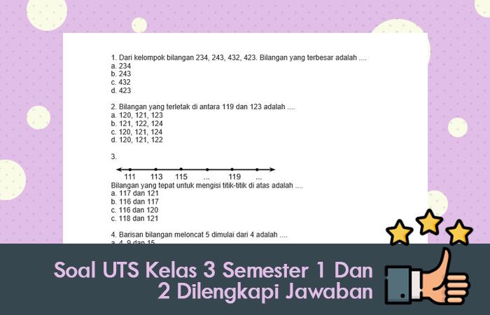 Soal UTS Kelas 3 Semester 1 Dan 2 Dilengkapi Jawaban