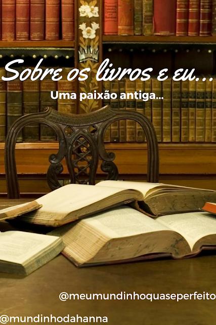 Sobre livros e eu
