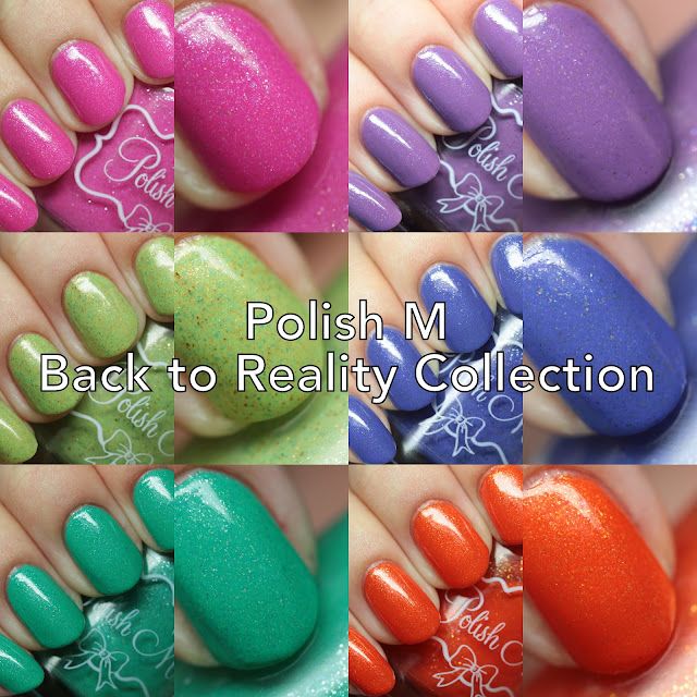 Polish 'M Back to Reality Collection