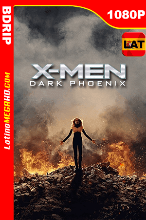 X-Men: Dark Phoenix (2019) Latino HD BDRIP 1080P - 2019
