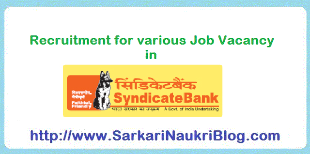 Recruitment of Naukri Vacancy in  Syndicate Bank