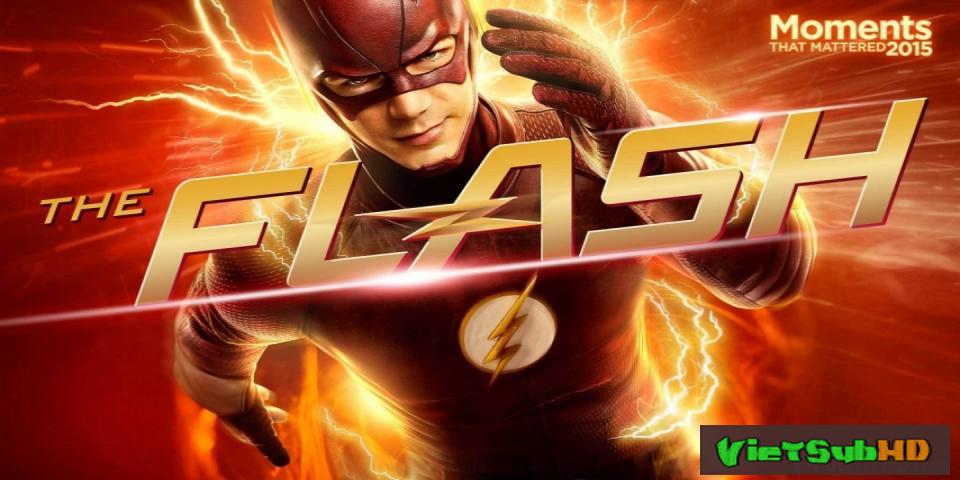 Phim Người Hùng Tia Chớp (phần 3) Hoàn Tất (23/23) VietSub HD | The Flash (season 3) 2016