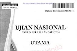 Download Soal UN 2016 SMP Bahasa Indonesia (Naskah Asli Soal UN 2016)