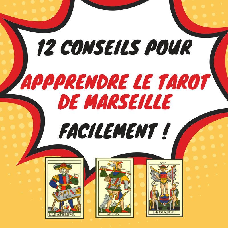 Un dessin représentant une explosion avec écrit en son centre : 12 conseils pour apprendre le tarot de Marseille facilement