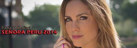 Señora Perú 2014 -  Paola Dellepiani
