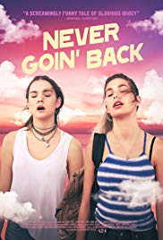 Watch Never Goin' Back Online Free 2018 Putlocker