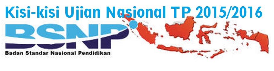 Download Kisi-Kisi Soal Ujian Nasional Satuan Pendidikan Dasar dan Menengah TP 2015/2016