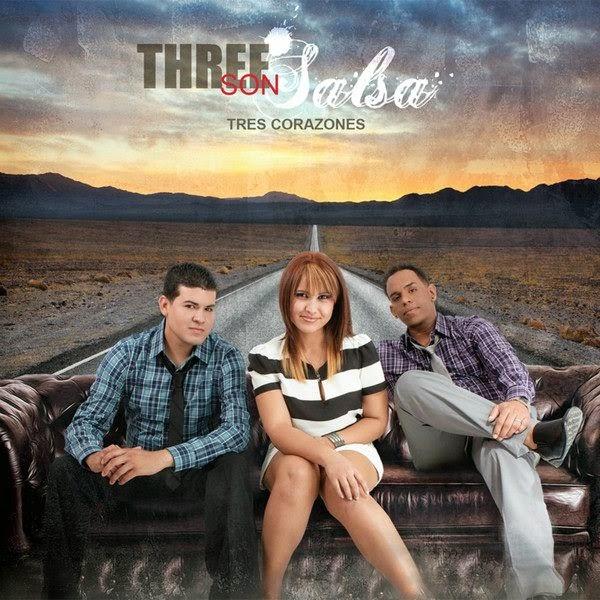 TRES CORAZONES - THREE SON SALSA (2013)