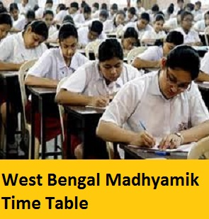 West Bengal Madhyamik Time Table