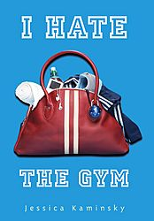 "Cover of ""I Hate the Gym"""