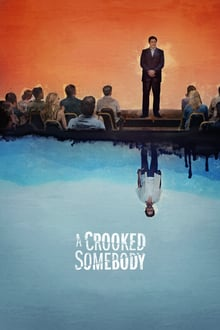 Watch A Crooked Somebody Online Free in HD