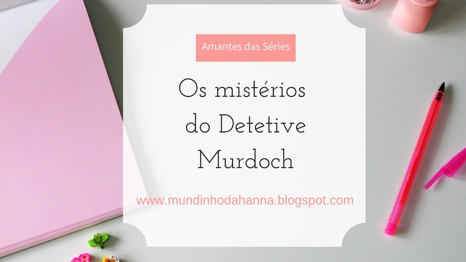 Os mistérios do detetive Murdoch