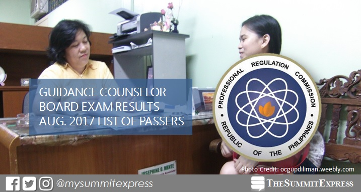 LIST OF PASSERS: August 2017 Guidance Counselor board exam results