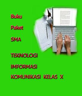 Materi Lengkap Pelajaran TIK Kelas X SMA