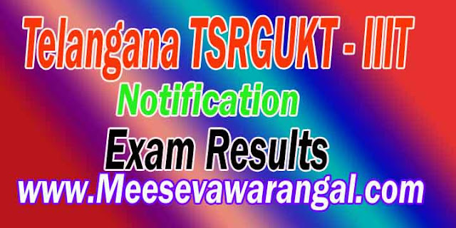 Telangana TSRGUKT 2018 ( IIIT ) Notification Application Online Fee Payment Results Download