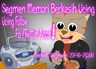 http://ucingkadayan.blogspot.com/2016/06/segmen-memori-berkasih-ucing-follow.html