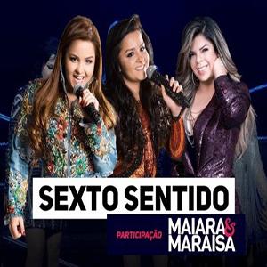 Paula Mattos – Sexto Sentido Part. Maiara e Maraisa (2017)