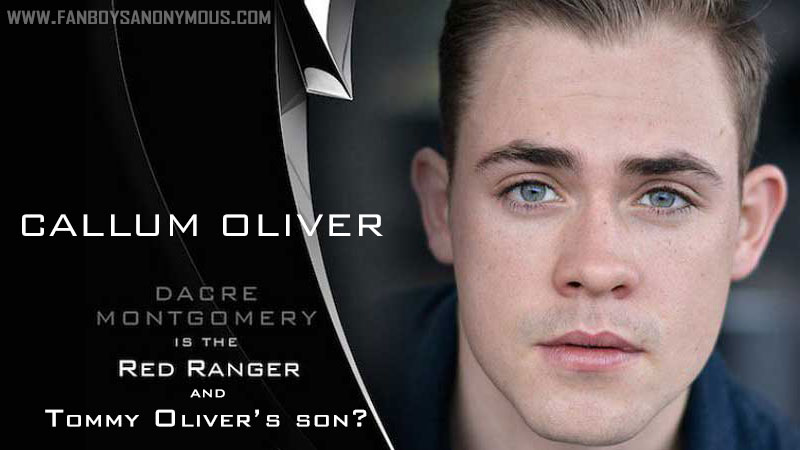 Dacre Montgomery Tommy's son Callum Oliver Saban's Power Rangers
