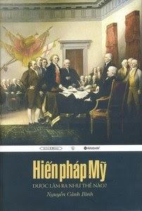 Hiến pháp Mỹ được làm ra như thế nào - Nguyễn Cảnh Bình