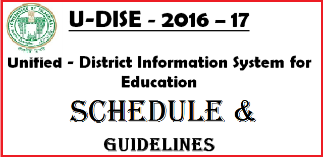 U-DISE 2016-17 Schedule and Guidelines in Telangana | U-DISE - 2016 – 17 Unified - District Information System for Education GUIDELINES  For Data Collection  SCHOOL EDUCATION DEPARTMENT SARVA SHIKSHA ABHIYAN TELANGANA | SSA Telangana has issued Guidelines for U-DISE 2016-17 | Telangana SSA Schedule for DATA Collection of School Education Dept | Detailed Schedule and Guidelines for U-DISE in Telangana by SSA u-dise-2016-17-schedule-and-guidelines-download