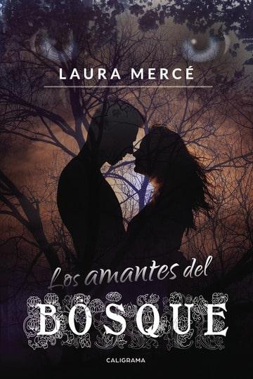 [Reseña] Los amantes del bosque // Laura Mercé