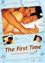The First Time - Bedingungslose Liebe (2011)