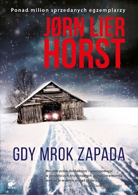 """Gdy mrok zapada"" – Jørn Lier Horst"
