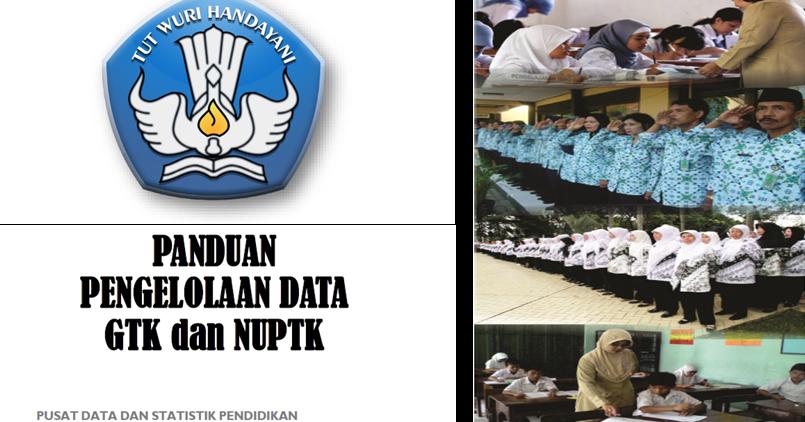 Panduan Praktis Pengelolaan Data Gtk Dan Nuptk Sd Negeri 1 Asemrudung