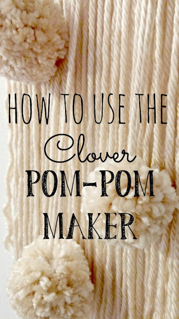 Make your own pom-poms with the Clover Pom-Pom maker