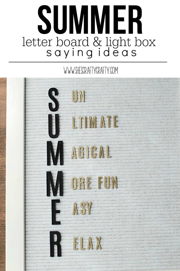 Summer letter board and light box saying ideas