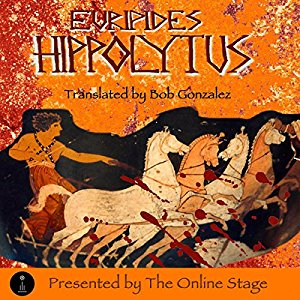 euripides hippolytus essay Medea, hippolytus, heracles, bacchae and two interpretive essays he has previously published euripides' bacchae.