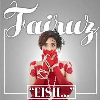 Fairuz - Eish
