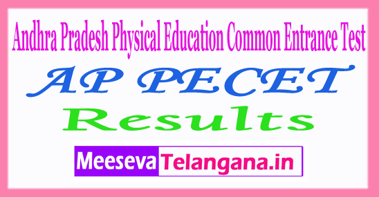 Andhra Pradesh Physical EducationCommonEntranceTestAP PECET2017 Results