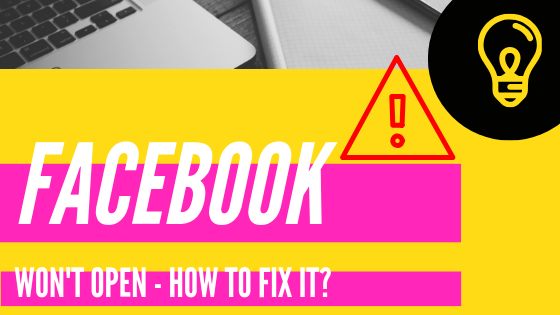 My Facebook Account Is Not Opening What To Do<br/>