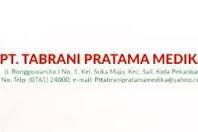 Lowongan PT. Tabrani Pratama Medika Pekanbaru April 2019