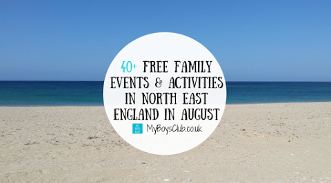 40+ FREE Family Events & Activities in North East England in August