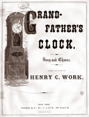 "Resultado de imagem para In 1876, Henry Clay Work wrote the song ""My Grandfather's Clock."""