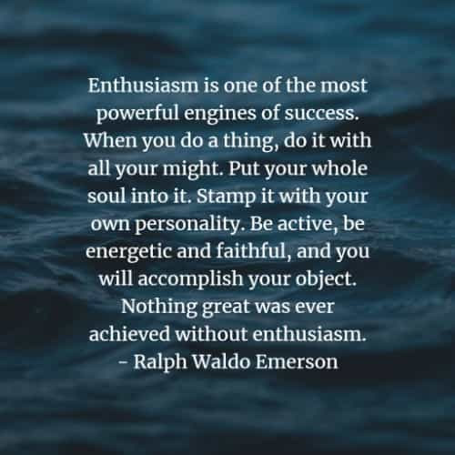Passion quotes and inspirational enthusiasm sayings