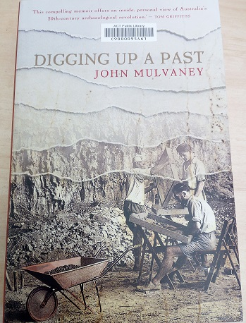 Front cover of Mulvaney's book  Digging Up the Past