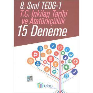 Ekip 8. Sınıf TEOG 1 T.C İnkılap Tarihi ve Atatürkçülük 15 Deneme