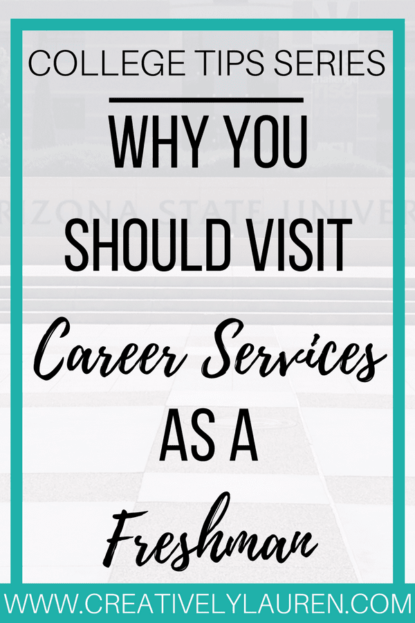 Why You Should Visit Career Services as a Freshman