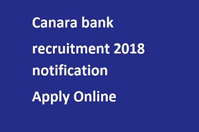 Canara bank recruitment 2018 notification