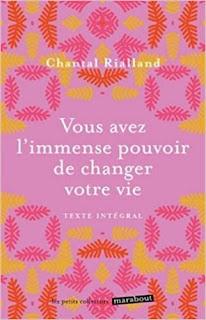 Indispensable : Vous avez l'immense pouvoir de changer votre vie - Chantal Rialland -