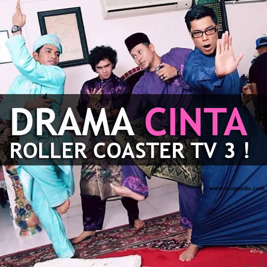 DRAMA CINTA ROLLER COASTER TV 3 !
