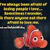 Afraid of losing people you love
