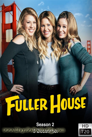 Fuller House Temporada 2 [720p] [Latino] [MEGA]