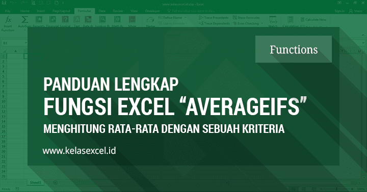 Fungsi Rumus AVERAGEIFS Excel Untuk Menghitung Rata-rata Nilai Berdasarkan Banyak Kriteria Pada Microsoft Excel